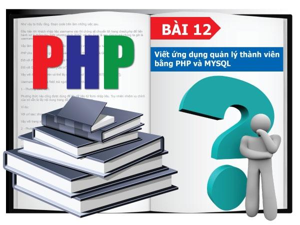 Viết ứng dụng quản lý thành viên bằng PHP và MYSQL