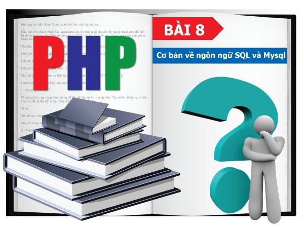 Cơ bản về ngôn ngữ SQL và Mysql