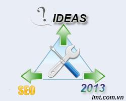 Tư vấn seo 2013, thủ thuật seo 2013, ý tưởng mới trong seo