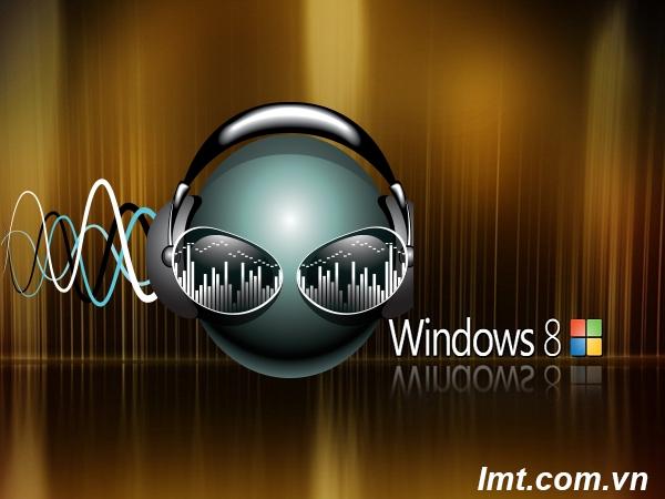 Hướng dẫn khôi phục chức năng âm thanh khi dùng Windows 8. 1