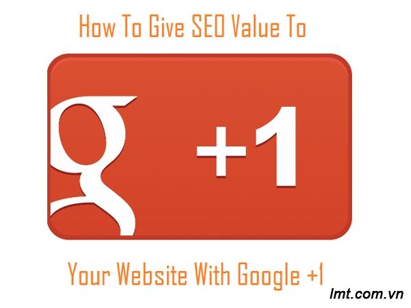 Giải pháp gia tăng giá trị SEO cho website với Google +1 1