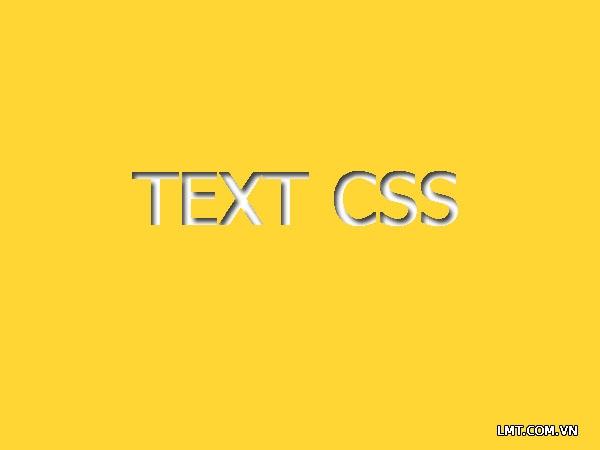 Bài 5: Text trong Css 1