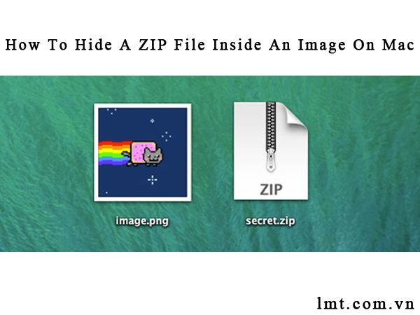 Thủ thuật ẩn giấu file ZIP trong file hình ảnh trên Mac 1