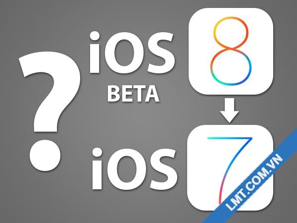 Hướng dẫn hạ cấp phiên bản iOS 8 beta xuống iOS 7 2