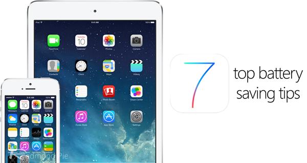 iOS 7.1 – Cách khắc phục lỗi ngốn pin cho iPhone, iPad 2