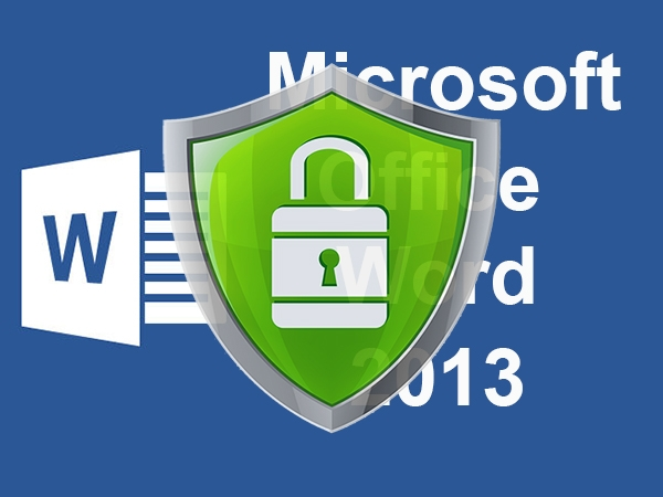 Đặt mật khẩu bảo vệ và mở khóa tập tin trong Word 2013 3