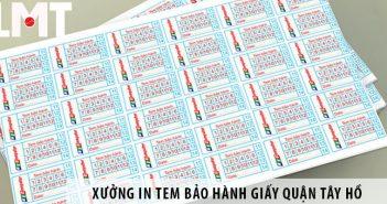 Xưởng In tem bảo hành giấy giá rẻ tại Quận Tây Hồ