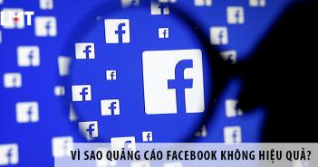 Vì Sao Quảng Cáo Facebook Không Hiệu Quả? Tối Ưu Quảng Cáo Facebook Nhanh Chóng
