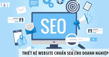 Thiết kế Website chuẩn SEO Dành Cho Doanh Nghiệp